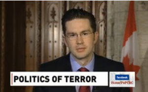 "Conservative MP, Pierre Poilièvre ""Terrorism is caused by terrorists"""